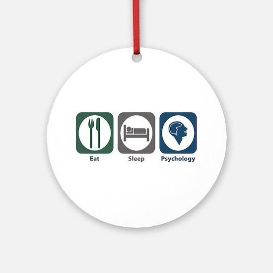 Eat Sleep Psychology Ornament (Round)