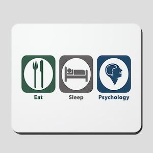 Eat Sleep Psychology Mousepad