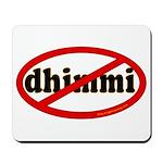No Dhimmi Mousepad