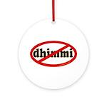 No Dhimmi Ornament (Round)