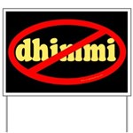 No Dhimmi Yard Sign