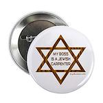 My Boss Is A Jewish Carpenter Button