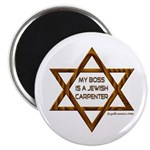 My Boss Is A Jewish Carpenter Magnet