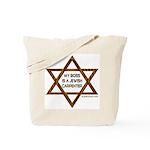 My Boss Is A Jewish Carpenter Tote Bag
