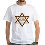 My Boss Is A Jewish Carpenter White T-Shirt