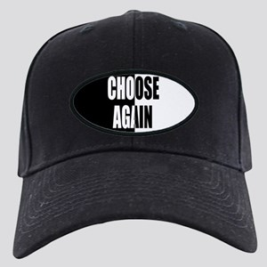 Choose Again Black Cap