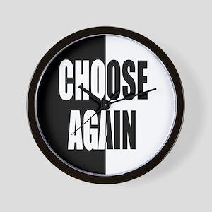Choose Again Wall Clock