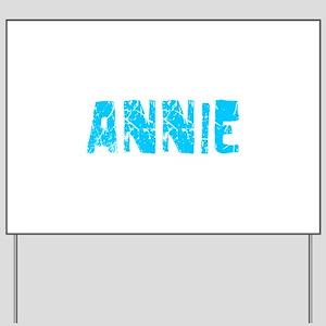 Annie Faded (Blue) Yard Sign