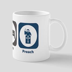 Eat Sleep Preach Mug