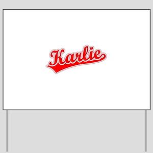 Retro Karlie (Red) Yard Sign
