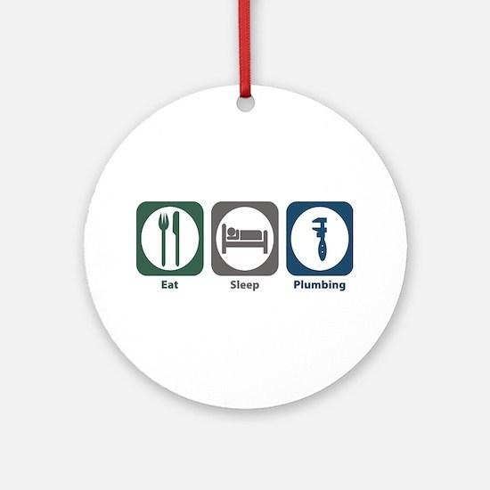 Eat Sleep Plumbing Ornament (Round)