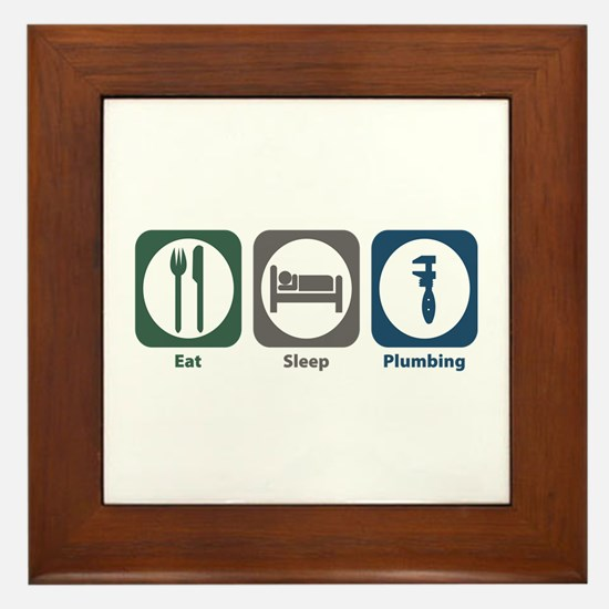 Eat Sleep Plumbing Framed Tile