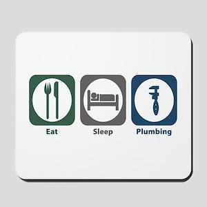 Eat Sleep Plumbing Mousepad