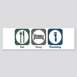 Eat Sleep Plumbing Bumper Sticker