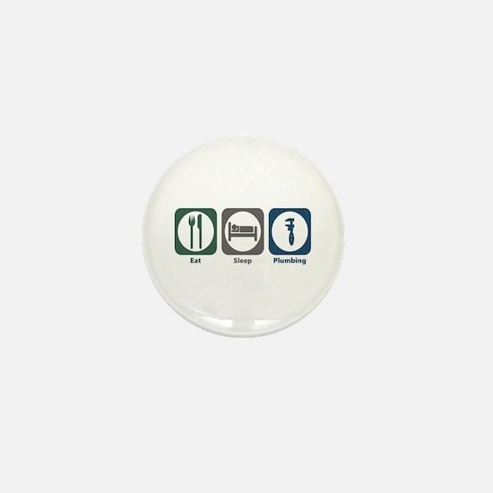 Eat Sleep Plumbing Mini Button