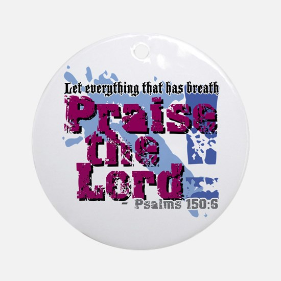Psalms 150:6 Ornament (Round)
