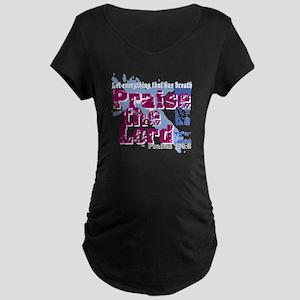 Psalms 150:6 Maternity Dark T-Shirt