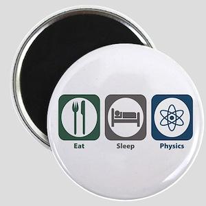 Eat Sleep Physics Magnet