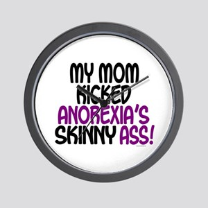Kicked Anorexia's Ass 1 (Mom) Wall Clock