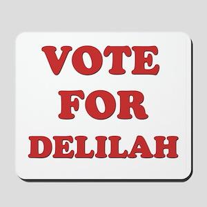 Vote for DELILAH Mousepad