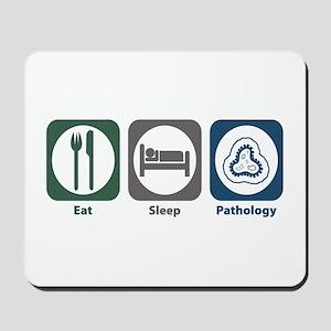 Eat Sleep Pathology Mousepad