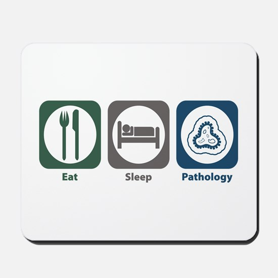 Eat Sleep Pathology Mousepad