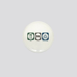 Eat Sleep Pathology Mini Button