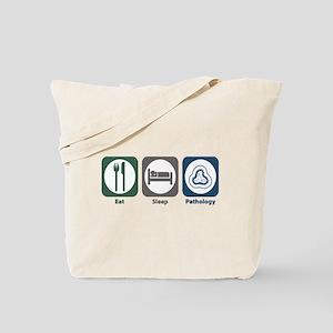 Eat Sleep Pathology Tote Bag