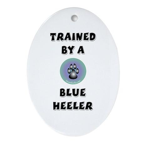 Trained by a Blue Heeler Keepsake (Oval)