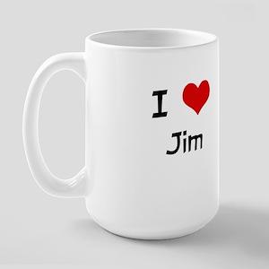 I LOVE JIM Large Mug