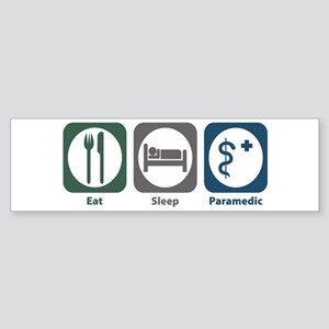 Eat Sleep Paramedic Bumper Sticker