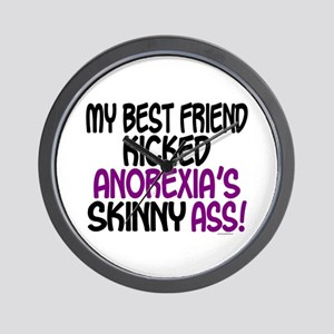 Kicked Anorexia's Ass 1 (Best Friend) Wall Clock