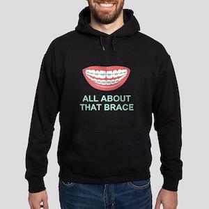 Funny All About That Brace Parody Sweatshirt