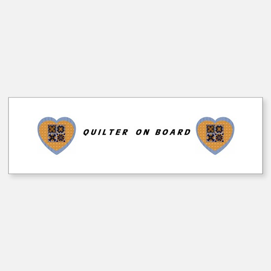 Quilter on Board Heart Bumper Bumper Bumper Sticker