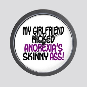 Kicked Anorexia's Ass 1 (Girlfriend) Wall Clock