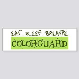 EAT . SLEEP . BREATHE Colorguard Bumper Sticker