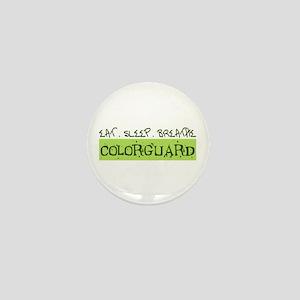EAT . SLEEP . BREATHE Colorguard Mini Button