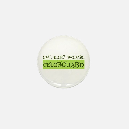 EAT . SLEEP . BREATHE Colorguard Mini Button