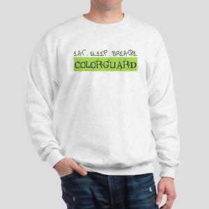 EAT . SLEEP . BREATHE Colorguard Sweatshirt