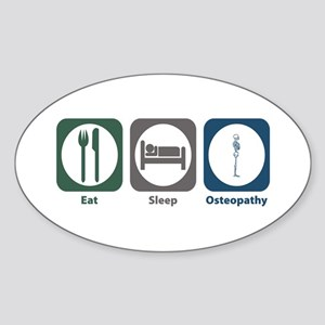 Eat Sleep Osteopathy Oval Sticker
