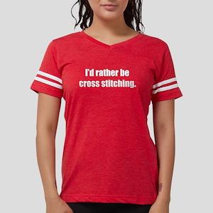 Rather be Cross Stitching Women's Dark T-Shirt