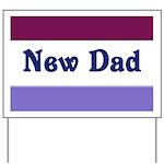 New Dad Yard Sign