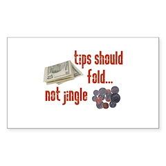Tips should fold Rectangle Sticker 10 pk)