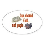 Tips should fold Oval Sticker (50 pk)