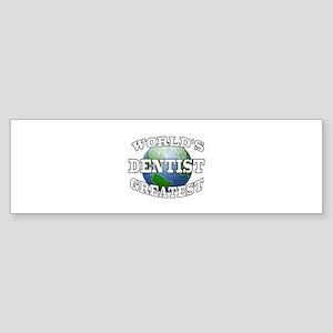 WORLD'S GREATEST DENTIST Bumper Sticker