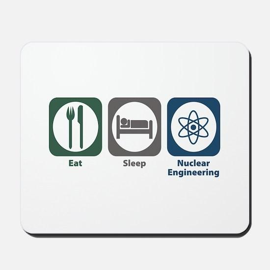 Eat Sleep Nuclear Engineering Mousepad