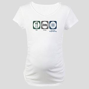 Eat Sleep Nuclear Engineering Maternity T-Shirt