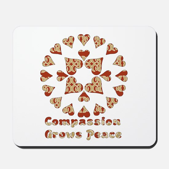 Compassion Grows Peace Mousepad