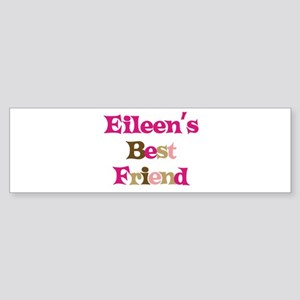 Eileen's Best Friend Bumper Sticker