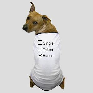 Single, Taken, Bacon Dog T-Shirt